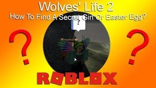 Roblox - Wolves' Life 2 - Comment trouver une fille secrète ou un oeuf de Pâques? - HD