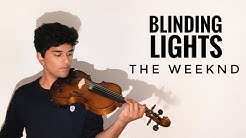 THE WEEKND - BLINDING LIGHTS [VIOLIN COVER]