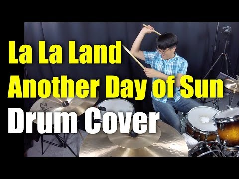 La La Land - Another Day of Sun - Drum Cover