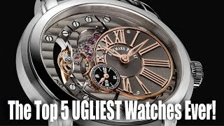 The Top 5 UGLIEST Watches Ever!