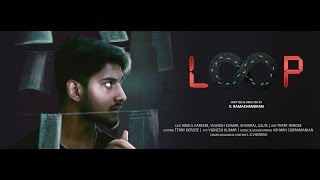 LOOP Tamil SCI-FI Shortfilm