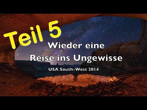 Wieder eine Reise ins Ungewisse - USA 2014 - Teil 5 - Full HD 1080p - Nikon D800E