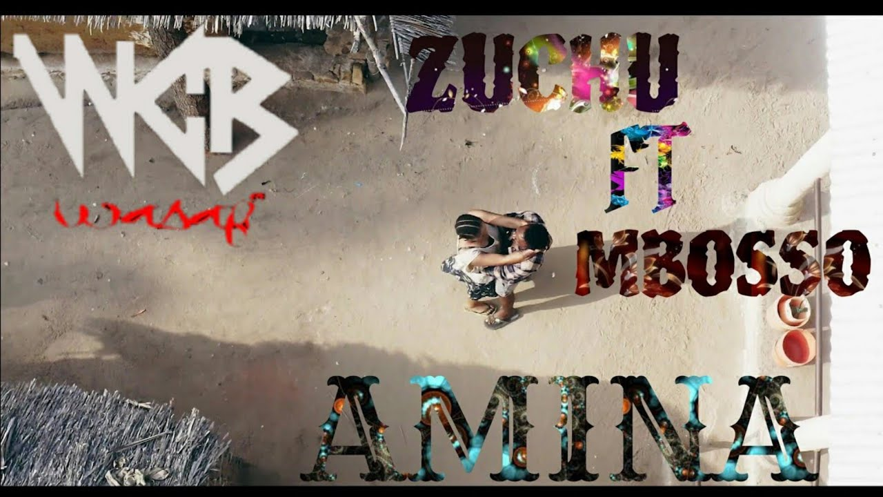 Download ZUCHU FT MBOSSO-Aminah (Official Music Video)