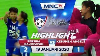 PERSIBA BALIKPAPAN VS KEBUMEN ANGELS (FT: 2-1) - Highlights Liga Futsal Profesional 2020