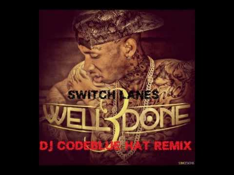 Switch Lanes (DJ CodeBlue Hat Remix) - Tyga feat. The Game (Well Done 3)