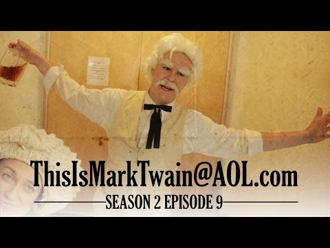 TWAIN LEARNS THE PRICE OF FAME  ThisIsMarkTwain@aol.com  Season 2 Ep 9