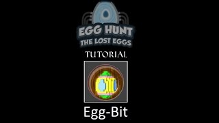 Egg-Bit | ROBLOX egg hunt 2017 tutorial