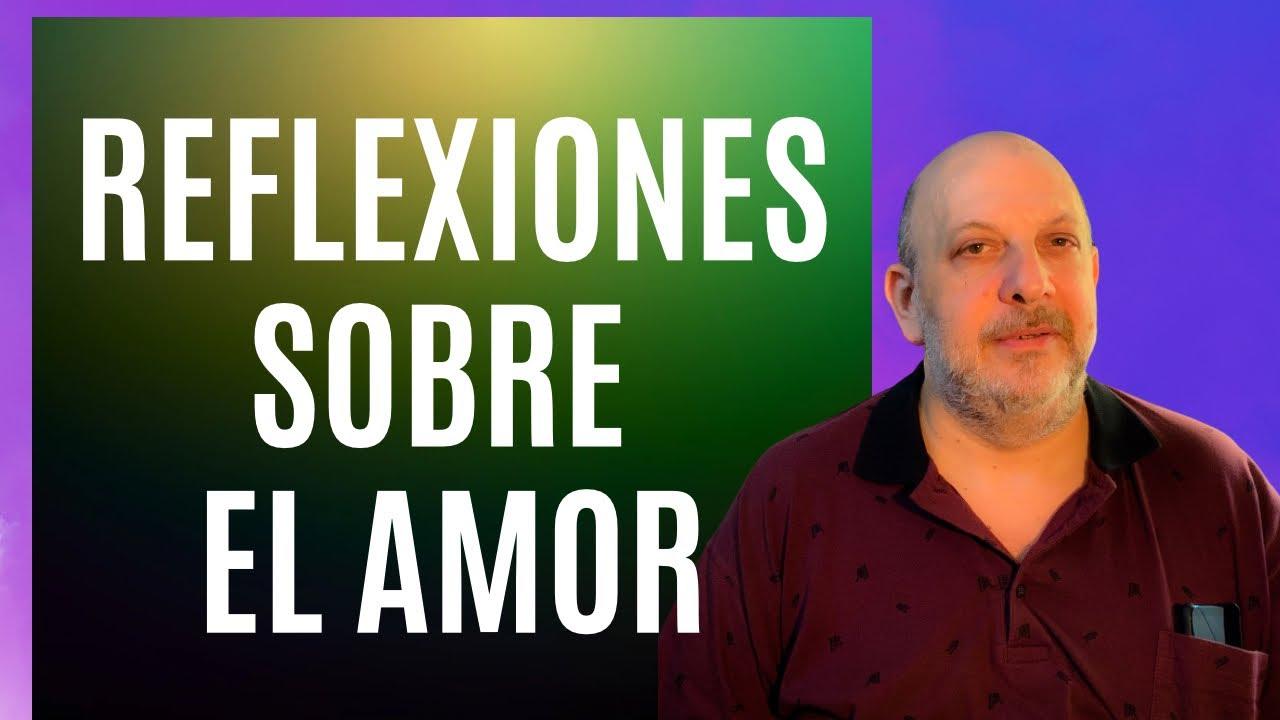 Reflexiones sobre el Amor, Kabalah Practica por Isaac Thau