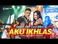 Aku Ikhlas | Gerry Feat Lala Widy | New Monata (Official Music Video )