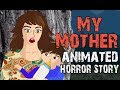 My Mother Animated Horror Story English mp3