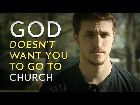 God Doesn't Want You to Go to Church (Inspirational Christian Videos)
