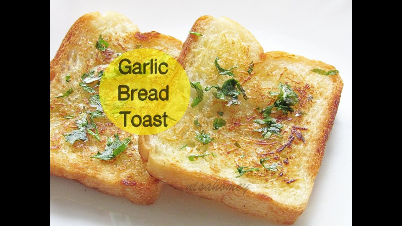 Garlic Bread Toast Recipe - How To Make Garlic Bread Toast ...