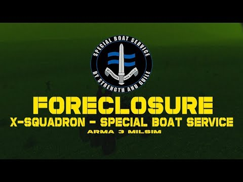 Arma 3 - XSQN Special Boat Service - Operation: Foreclosure