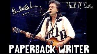 Paul McCartney - Paperback Writer (Paul Is Live! 1993)