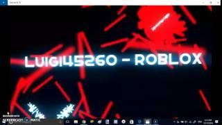 Luigi45260 - ROBLOX ( 2. Intro )