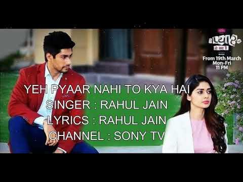 Yeh Pyar Nahi To Kya Hai | Title Song | Sony TV