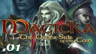 Magicka [The Other Side of the Coin] #01 - Niezniszczalni!
