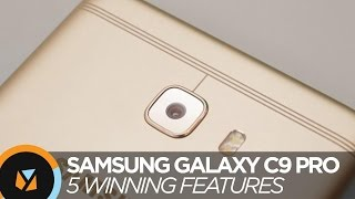 5 Winning Features of Samsung Galaxy C9 Pro