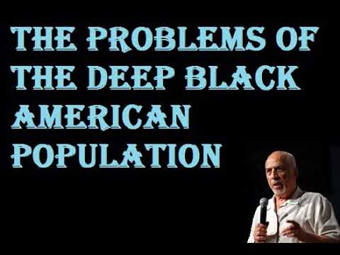 Dr Claud Anderson 2017 the problems of the deep black american population