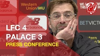 Liverpool 4-3 Crystal Palace | Jurgen Klopp Press Conference