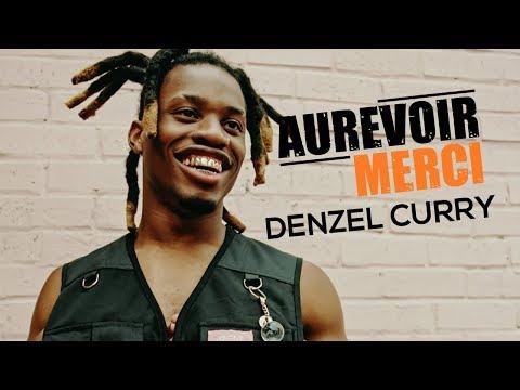 Denzel Curry - Aurevoir Merci