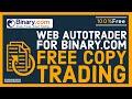 Free Copy Trading Platform For Binary.com