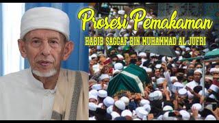 LIVE RELAY PEMAKAMAN HABIB SAGGAF BIN MUHAMMAD ALJUFRI  4 Agustus 2021