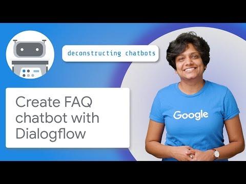 Create FAQ Chatbot With Dialogflow (Deconstructing Chatbots)