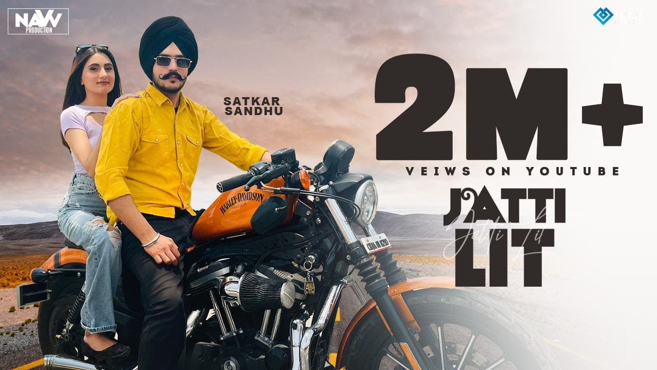 Jatti Lit ( Official Video ) : Satkar Sandhu | New Punjabi Songs | Latest Punjabi Songs 2021