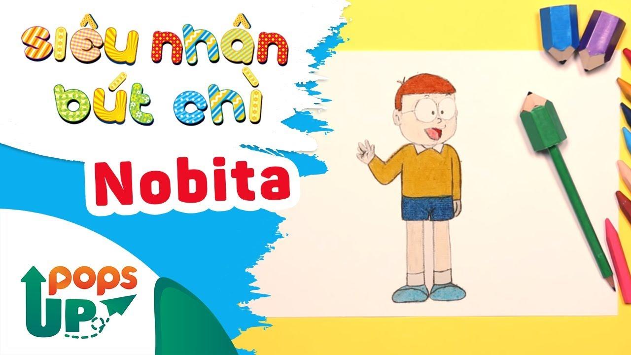 Hướng Dẫn Vẽ Nobita - Siêu Nhân Bút Chì | Bé Học Vẽ Tranh Và Tô Màu