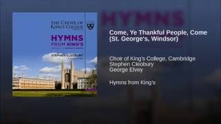 Come, Ye Thankful People, Come (St. George's, Windsor)