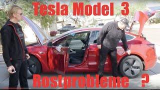TESLA Model 3 mit Rostproblemen ?   Fakten zum Gamechanger der Elektromobilität