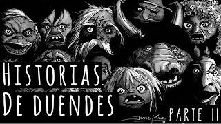 RELATOS DE DUENDES REALES II (HISTORIAS DE TERROR)