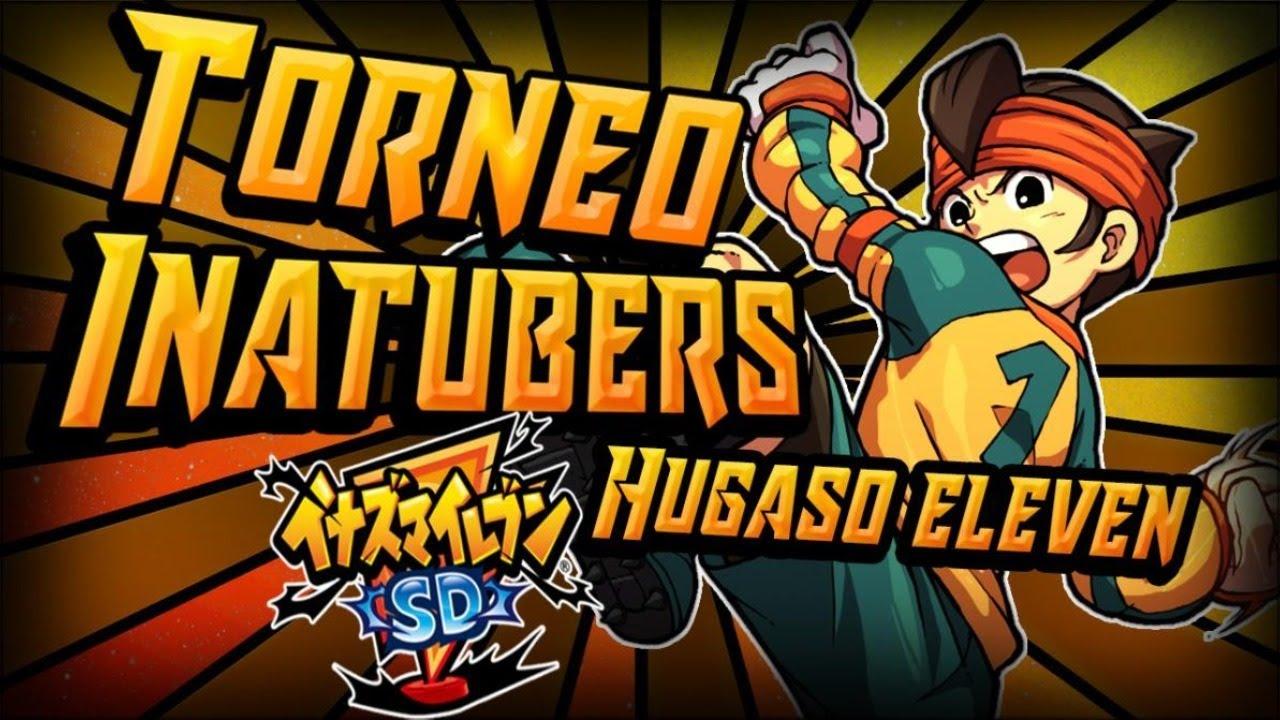TORNEO DE INATUBERS EN DIRECTO | Hugaso Eleven