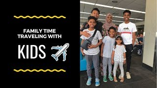 How To Travel With Kids!!!