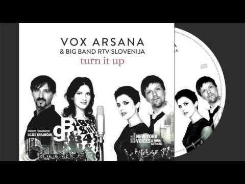 TURN IT UP – VOX ARSANA & Big Band RTV SLO