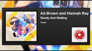 Скачать Ad Brown And Hannah Ray Ready And Waiting Teaser