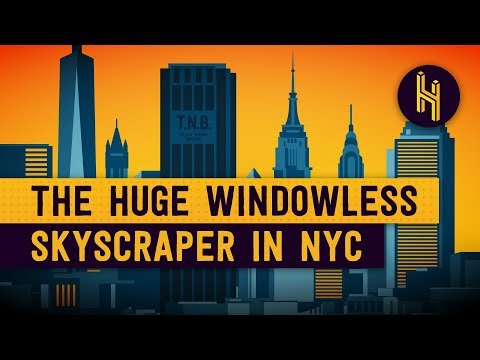 The Secret Behind The Huge, Windowless Skyscraper In NYC