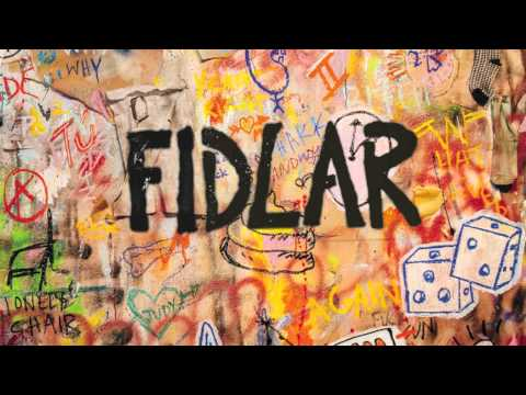 FIDLAR - Bad Habits