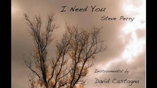 I Need You - STEVE PERRY INSTRUMENTAL