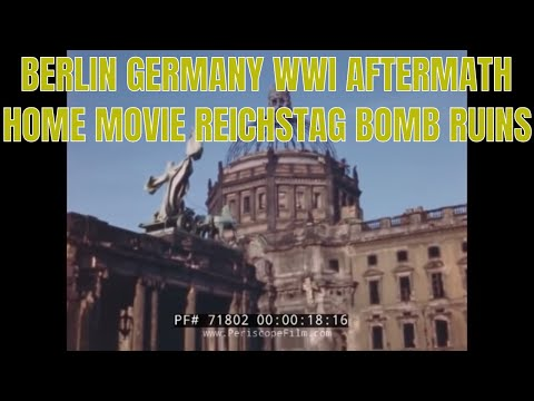 BERLIN GERMANY WWII AFTERMATH HOME MOVIE 71802