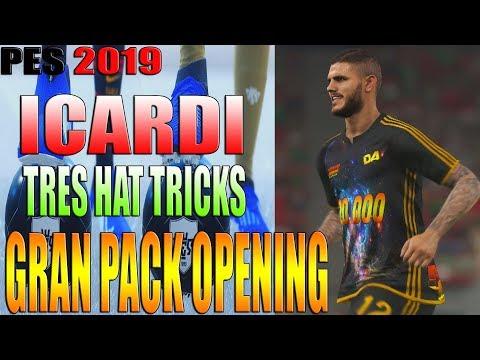 SUPER ICARDI + 3 HAT TRICKS + GRAN PACK OPENING - MYCLUB PES 2019 | DannyAnakin