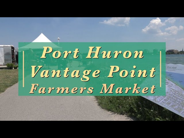 Port Huron Vantage Point Farmers Market