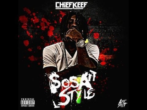 Chief Keef--Sosa Style