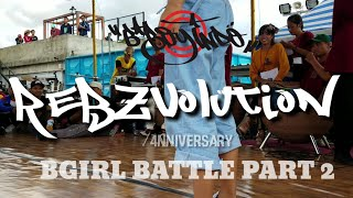 REBZVOLUTION √4nniversary • PRELIM • BGIRL BATTLE PART 2