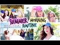 Morning Routine ☼ Summer 2014