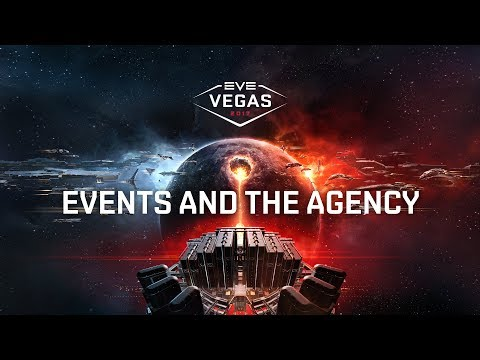 EVE Vegas 2017 - Events And The Agency