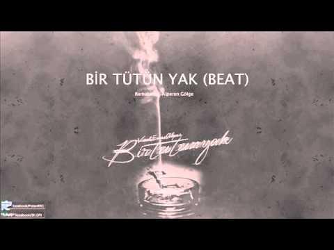 Bir Tütün Yak (Beat) - Vice & Enes Alper