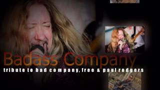 BADASS COMPANY  a Tribute to Bad Company, Free and Paul Rodgers