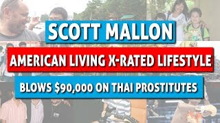 American Living X Rated Lifestyle In Thailand Blows 90 000 On Thai Prostitutes